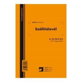 """B.10-70/V/3/S A5 25x3lapos """"Szállítólevél"""" tömbös nyomtatvány"""