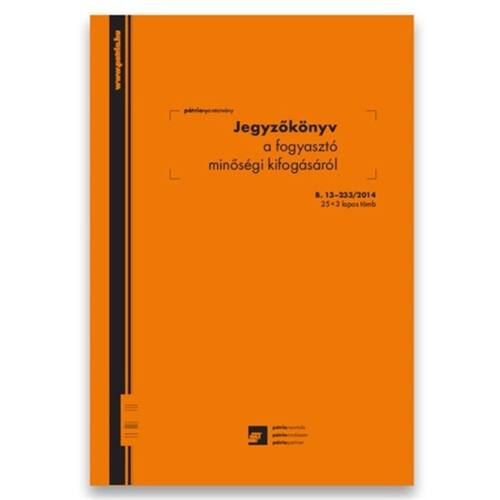 """25x3lapos """"Jegyzőkönyv a fogyasztó minőségi kifogásáról"""" nyomtatvány"""