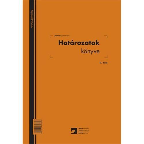 """D.3/UJ A4 """"Határozatok könyve"""" nyomtatvány"""
